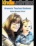 Grammie Teaches Kindness