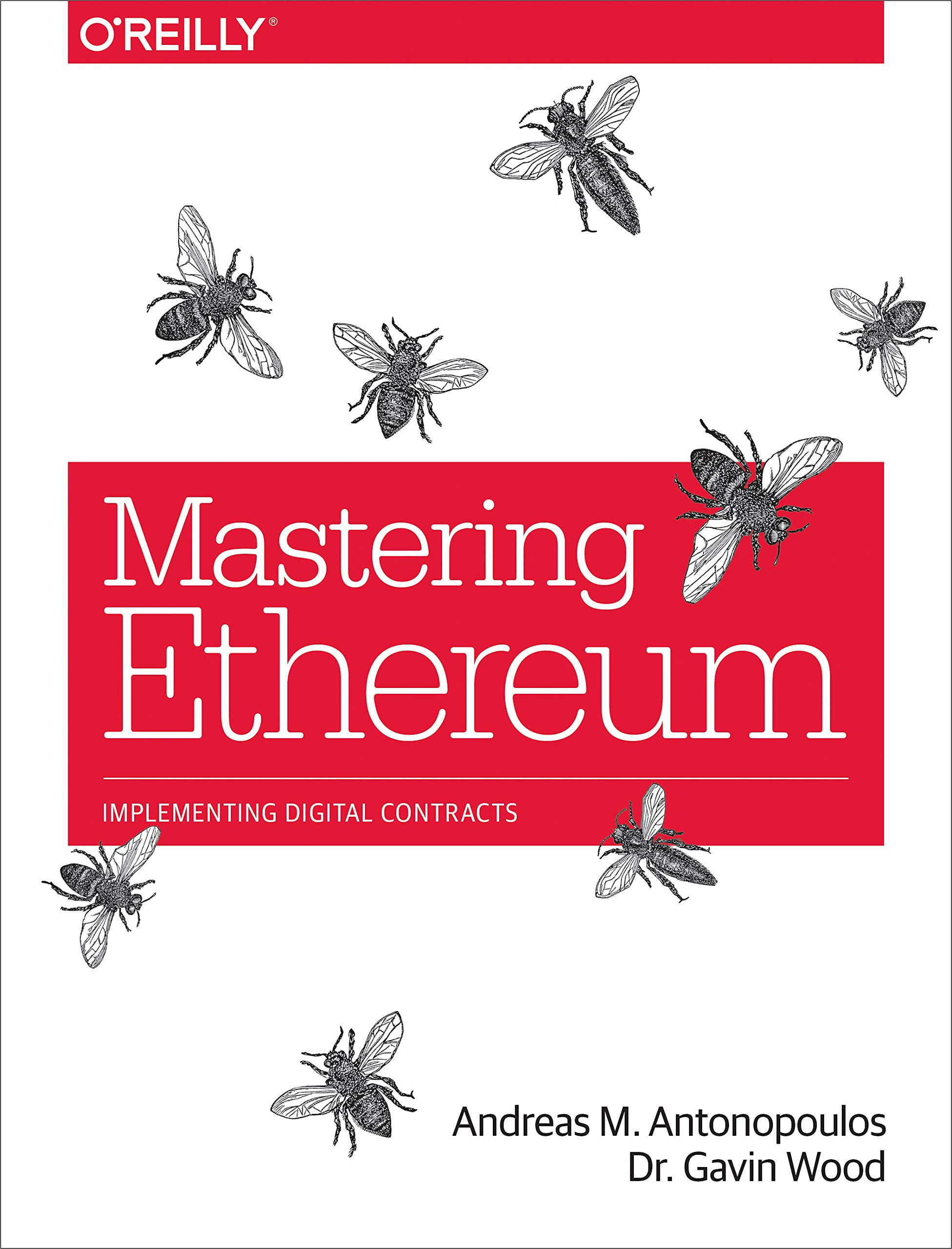 Mastering Ethereum: Building Smart Contracts and DApps by O'Reilly Media