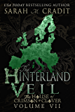 The Hinterland Veil: The House of Crimson & Clover