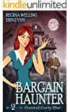 Bargain Haunter: A Ghostly Mystery Series (Haunted Everly After Book 2)