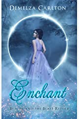 Enchant: Beauty and the Beast Retold (Romance a Medieval Fairytale Book 1) Kindle Edition