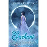 Enchant: Beauty and the Beast Retold (Romance a Medieval Fairytale)