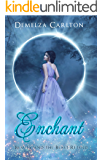 Enchant: Beauty and the Beast Retold (Romance a Medieval Fairytale Book 1) (English Edition)