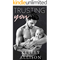 Trusting You: A Surprise Baby Romance (Players to Lovers Book 1)