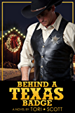 Behind A Texas Badge (Lone Star Cowboys Book 6)