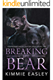 Breaking the Bear (Terrebonne Parish Shifters Book 2)