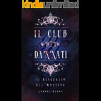 Il Club dei Dannati: Il Risveglio del Mastino
