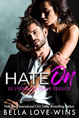 Hate On: An Enemies to Lovers Romance Kindle Edition