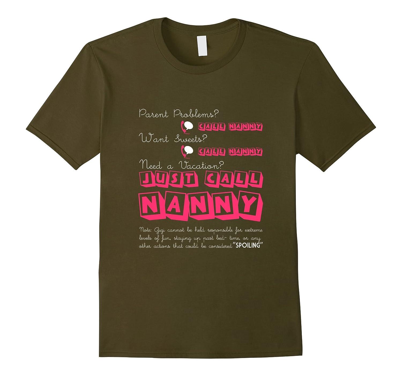 Just Call Nanny T Shirt Super Nanny T Shirt Nanny Gifts-TD