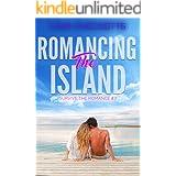 Romancing the Island (Survive the Romance Book 7)