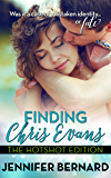 Finding Chris Evans: The Hotshot Edition