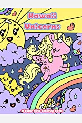 Kawaii Unicorns: A Super Cute Coloring Book (Kawaii, Manga and Anime Coloring Books for Adults, Teens and Tweens) (Volume 2) Paperback