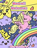 Kawaii Unicorns: A Super Cute Coloring Book: Volume 2 (Kawaii, Manga and Anime Coloring Books for Adults, Teens and Tweens)