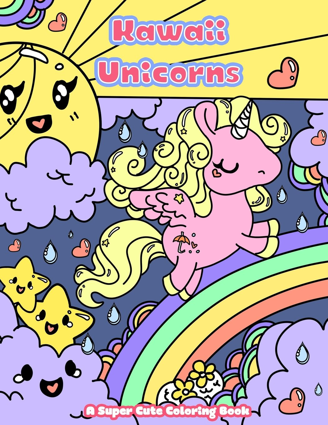 Amazon Com Kawaii Unicorns A Super Cute Coloring Book Kawaii