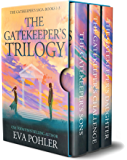 The Gatekeeper's Trilogy: Books 1-3 of The Gatekeeper's Saga (The Gatekeeper's Saga Box Set Collection Book 1) (English Edition)