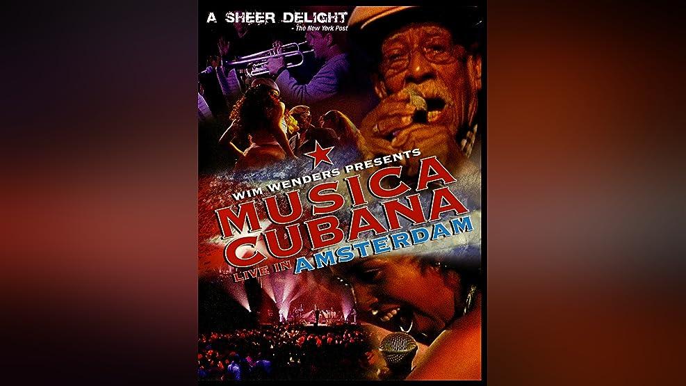Wim Wenders Presents Musica Cubana: Live in Amsterdam