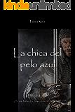 La chica del pelo azul (Spanish Edition)