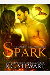 Spark (The Hailey Holloway Series Book 1) Kindle Edition
