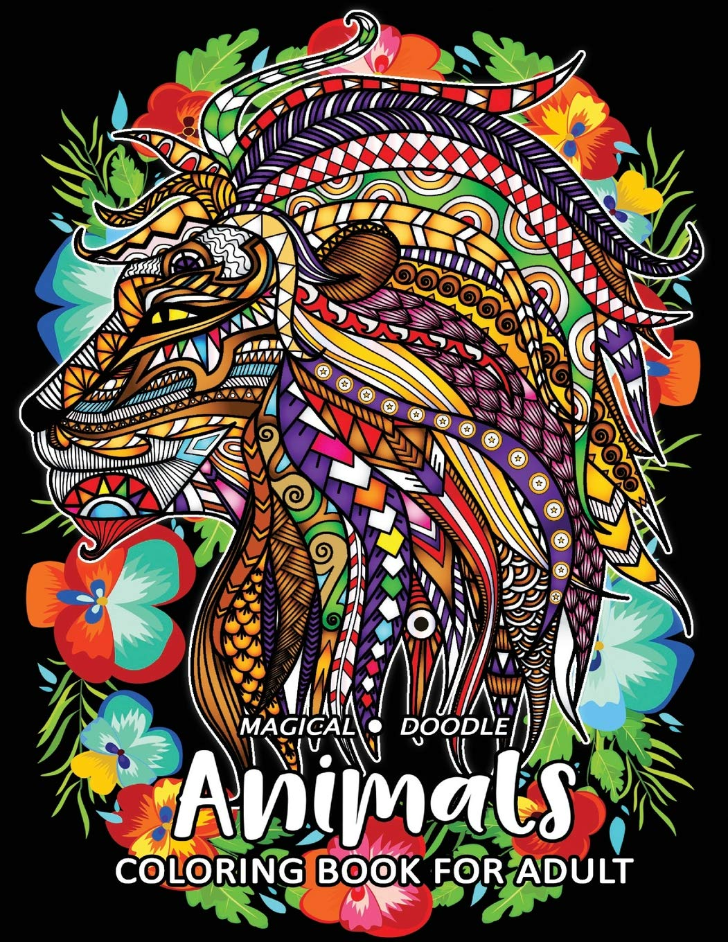 Magical doodle animal easy and beautiful animals coloring pages for stress relieving design paperback august 6 2018