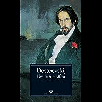 Umiliati e offesi (Mondadori) (Oscar classici Vol. 119)