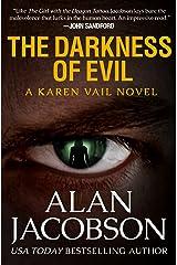 The Darkness of Evil (The Karen Vail Novels Book 7) Kindle Edition