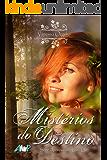 Mistérios do Destino (Atemporais Livro 1)