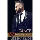 Dance: Romance: Vicki (A Born To Fight Task Force Romance)
