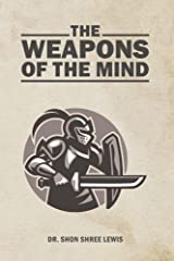 The Weapons of the Mind Kindle Edition