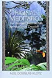 Original Meditation: The Aramaic Jesus and the Spirituality of Creation