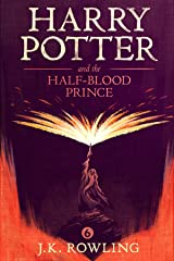 Harry Potter and the Half-Blood Prince Kindle Edition