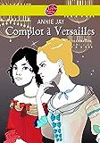 Complot à Versailles (Historique t. 478)