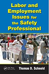 Labor and Employment Issues for the Safety Professional (Occupational Safety & Health Guide Series) Kindle Edition