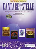 Cantare con le stelle. Con CD Audio