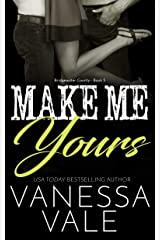 Make Me Yours (Bridgewater County Book 5) Kindle Edition