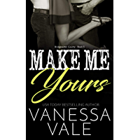 Make Me Yours (Bridgewater County Book 5) (English Edition)