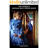 The Miner's Orphan Mail Order Bride