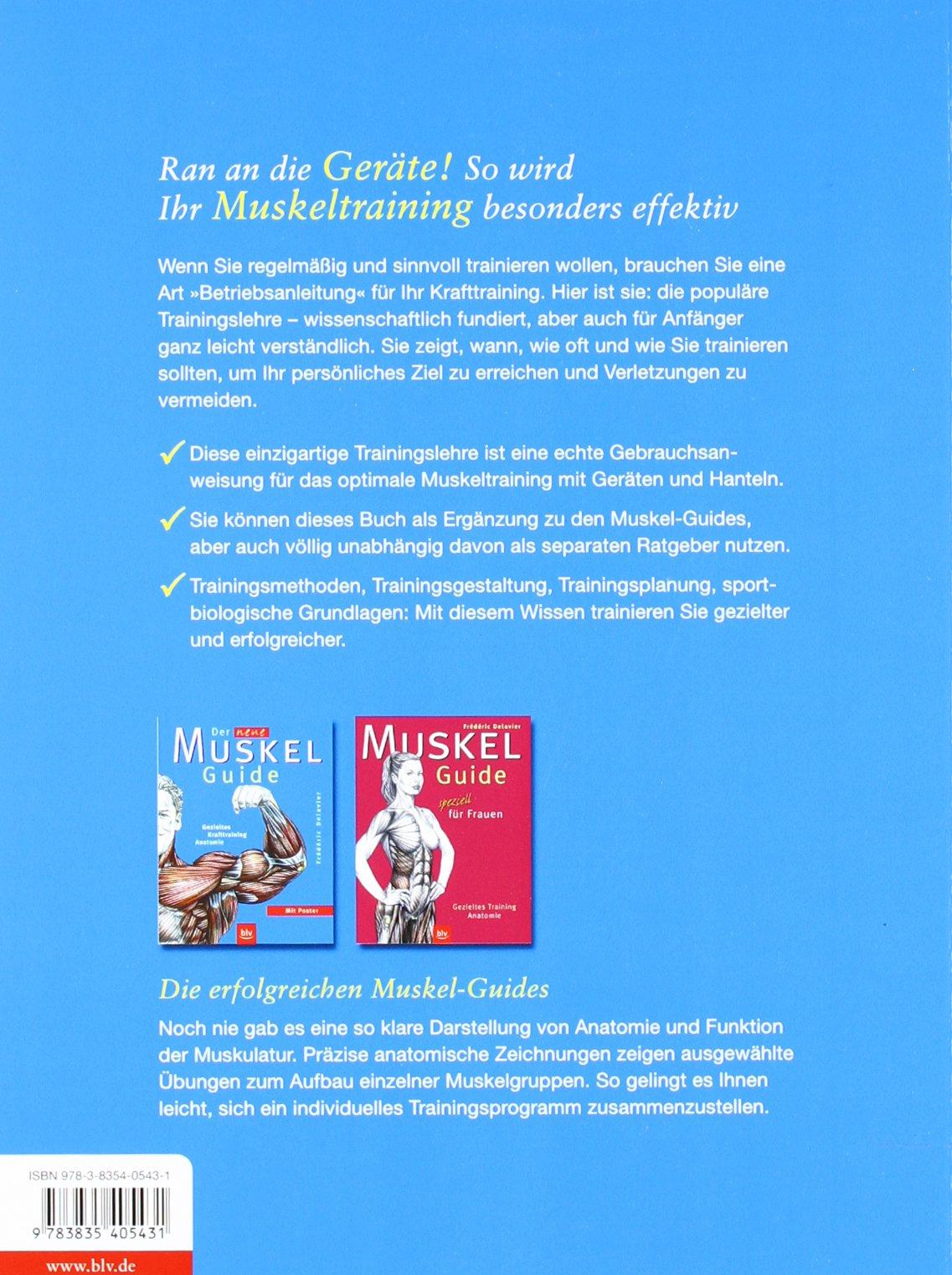 Das Muskel-Trainingsbuch: Die Trainingslehre zum Muskel-Guide ...