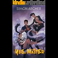 Yes, Master