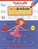 Bloc d'écriture maternelle grande section - Les syllabes - dès 5 ans