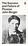 The Success and Failure of Picasso (Penguin Modern Classics)