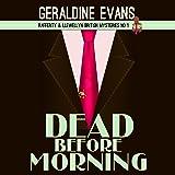 Dead Before Morning: Rafferty & Llewellyn cozy mystery Book 1