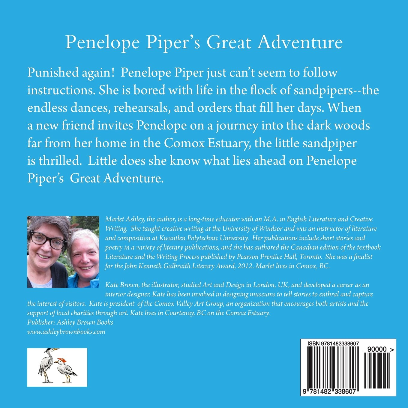 Penelope Pipers Great Adventure When Seashore Creatures Meet Revelry On The Estuary Marlet Ashley Kate Brown 9781482338607 Amazon Com Books