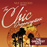 The Chic Organization: Up All Night