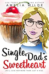Single Dad's Sweetheart (Main Street Single Dads Book 3) Kindle Edition