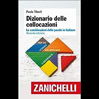 Dizionario delle collocazioni: Le combinazioni delle parole in italiano (Italian Edition)