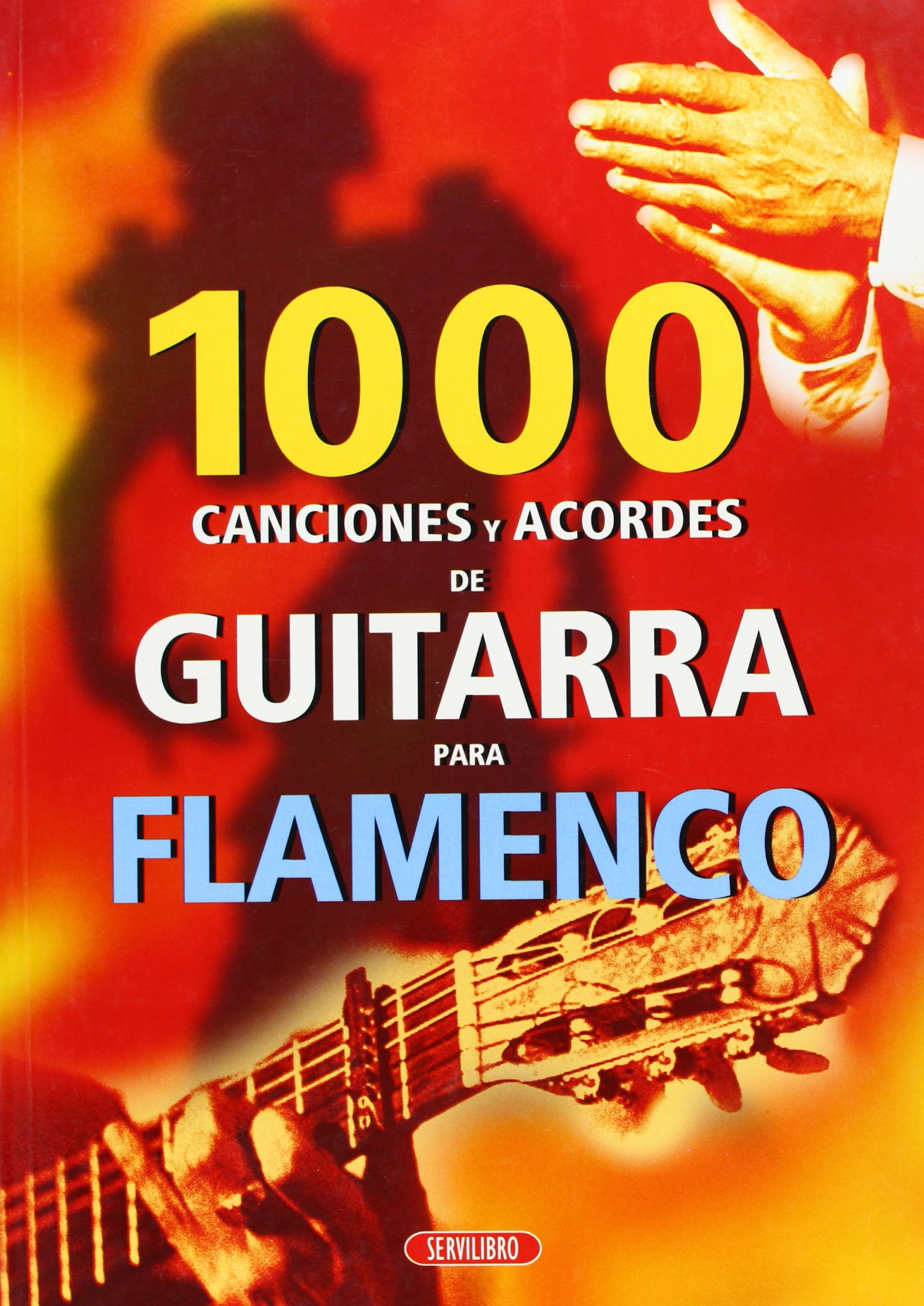 Flamenco : 1000 canciones y acordes de guitarra: Amazon.es ...