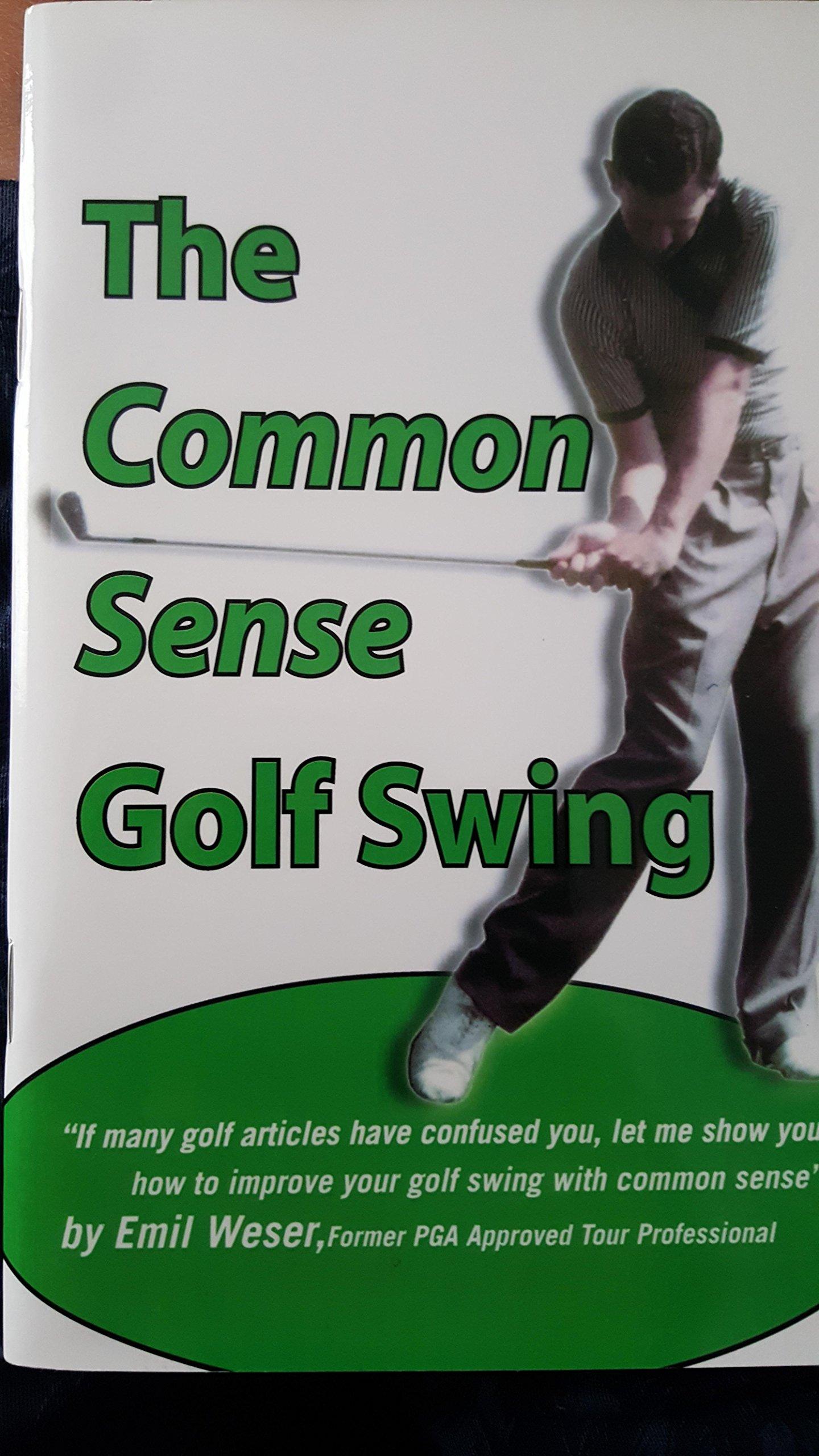 The Common Sense Golf Swing Paperback – 2009