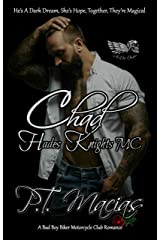 Chad: Hades Knights MC NorCal Chapter: He's A Dark Dream, She's Hope, Together, They're Magical! (A Bad Boy Biker Motorcycle Club Romance Book 6) Kindle Edition