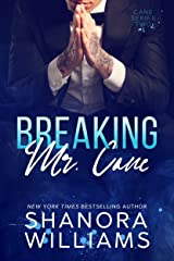 Breaking Mr. Cane (Cane #2) Kindle Edition