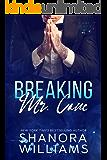 Breaking Mr. Cane (Cane #2)